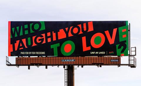 Hank Willis Thomas,Who Taught You To Love? billboard,2020,Des Moines, IA.
