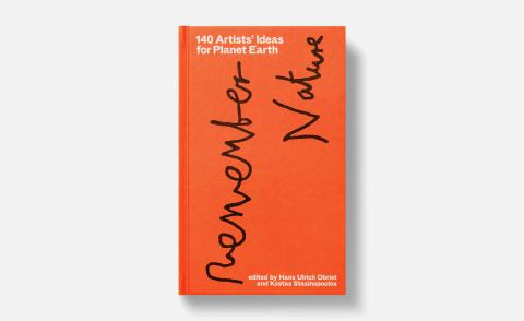 Cover of 140 Artists' Ideas for Planet Earth, byHans Ulrich Obrist Kostas Stasinopoulos