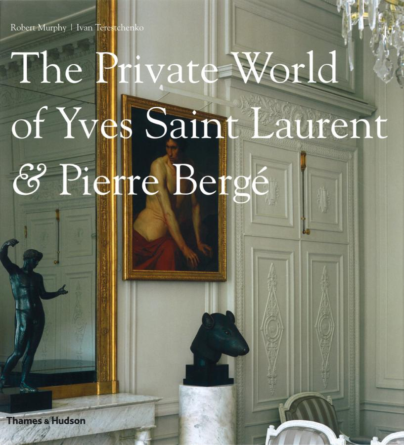 The Private World of Yves Saint Laurent and Pierre Berge book