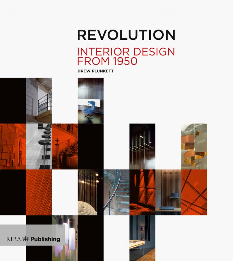Revolution Interior Design from 1950 by Drew Plunkett book