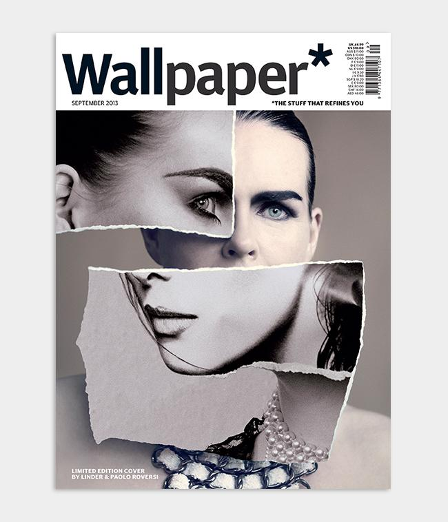 Linder & Paolo Roversi Wallpaper* magazine cover design featuring collage portrait of Linder for September 2013 issue