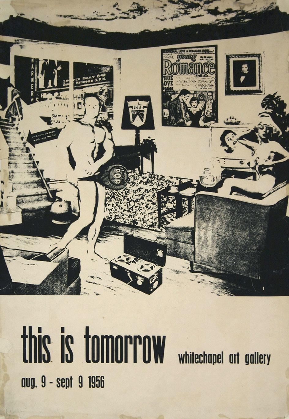 Exhibition poster for 'This is Tomorrow', 1956 at the Whitechapel Gallery, London