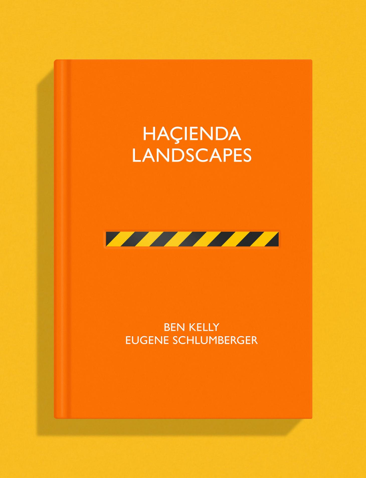 Book cover of 'Hacienda Landscapes' designed by Ben Kelly, on a vibrant yellow background