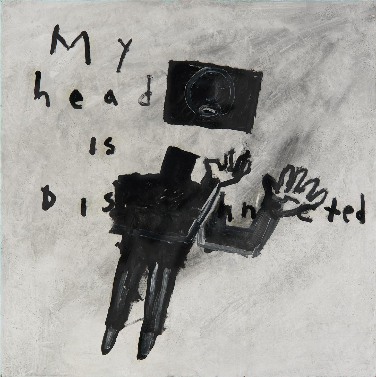 My Head Is Disconnected, 1994, by David Lynch