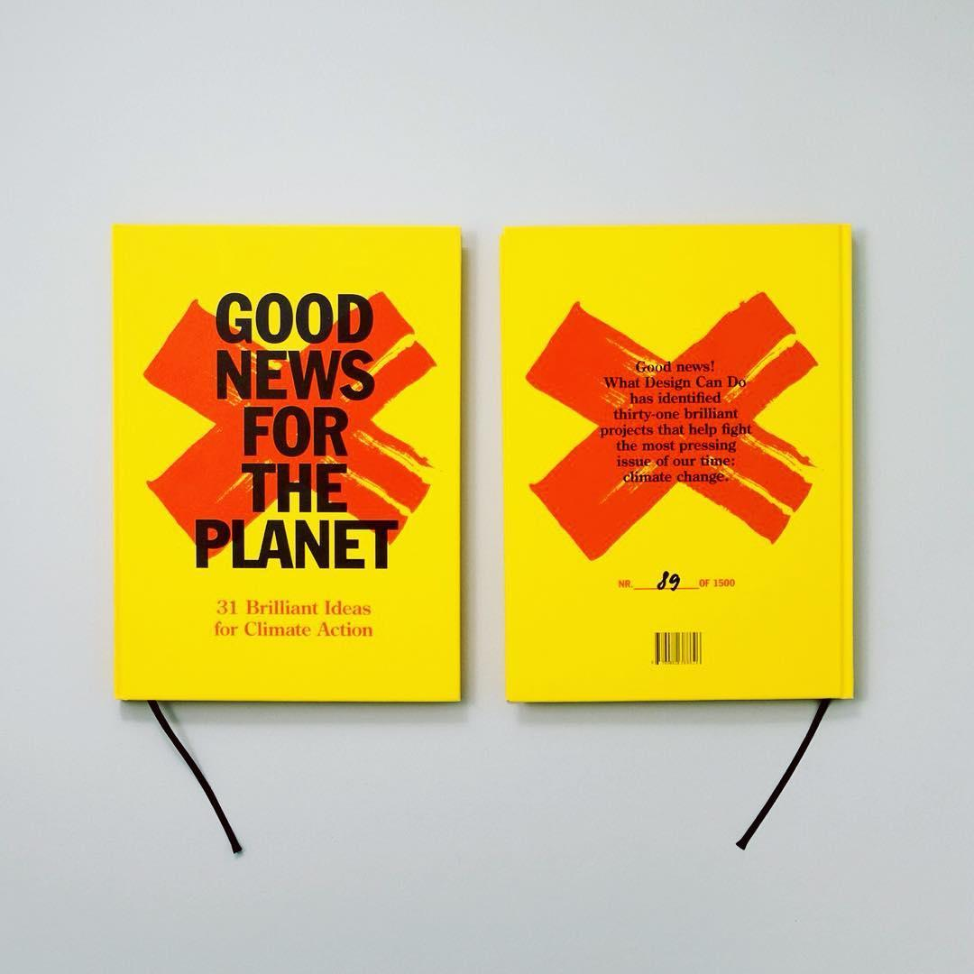 Good News for the Planet design book by What Design Can Do